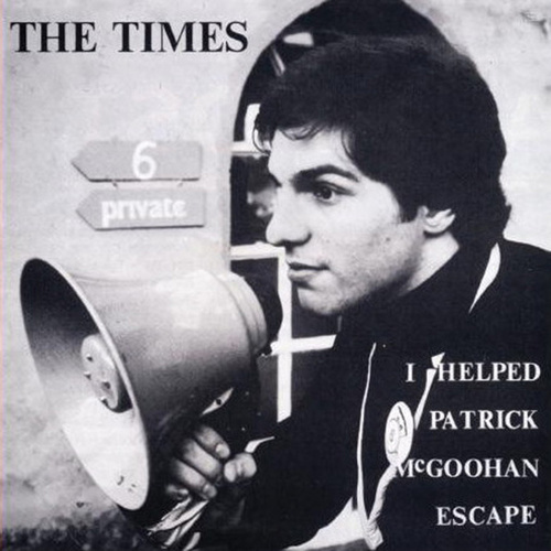 Play & Download I Helped Patrick McGoohan Escape by The Times | Napster