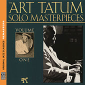 The Art Tatum Solo Masterpieces, Vol. 1 [Original Jazz Classics Remasters] by Art Tatum