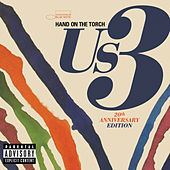 Play & Download Hand On The Torch - 20th Anniversary Edition by Us3 | Napster