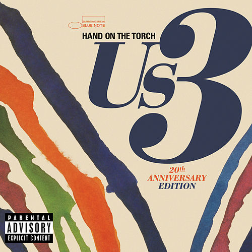 Hand On The Torch - 20th Anniversary Edition by Us3