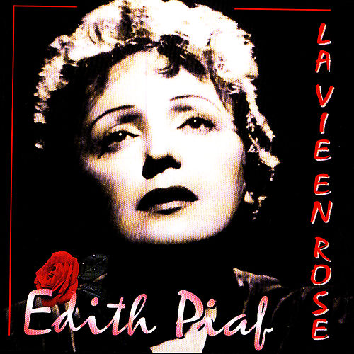 La Vie En Rose von Edith Piaf