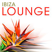 Ibiza Lounge (Volume 1) by Various Artists