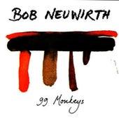 Play & Download 99 Monkeys by Bob Neuwirth | Napster