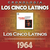 Los Cinco Latinos Cronología - Los Cinco Latinos (1964) von Los Cinco Latinos