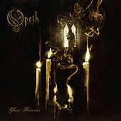Play & Download Ghost Reveries by Opeth | Napster