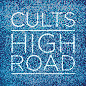 High Road by Cults