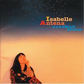 Play & Download A la Belle Etoile by Isabelle Antena | Napster