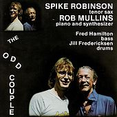 Play & Download The Odd Couple by Spike Robinson | Napster