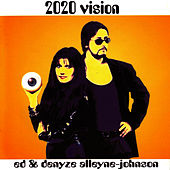 2020 Vision by Ed Alleyne-Johnson