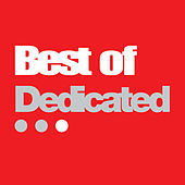 Best Of Dedicated by Various Artists