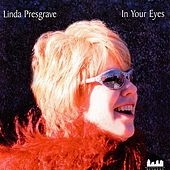 In Your Eyes by Linda Presgrave