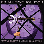 Purple Electric Violin Concerto 2 by Ed Alleyne-Johnson