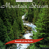 Play & Download Mountain Stream by Sounds Of The Earth | Napster