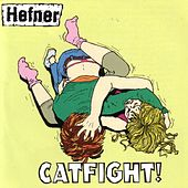 Play & Download Catfight by Hefner | Napster