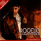 Play & Download Mi Vida Eres Tu by Rogelio Martinez | Napster