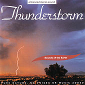Play & Download Thunderstorm by Sounds Of The Earth | Napster