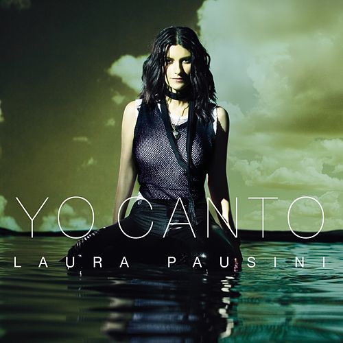 Yo Canto by Laura Pausini