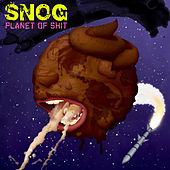 Play & Download Planet Of Shit by Snog | Napster