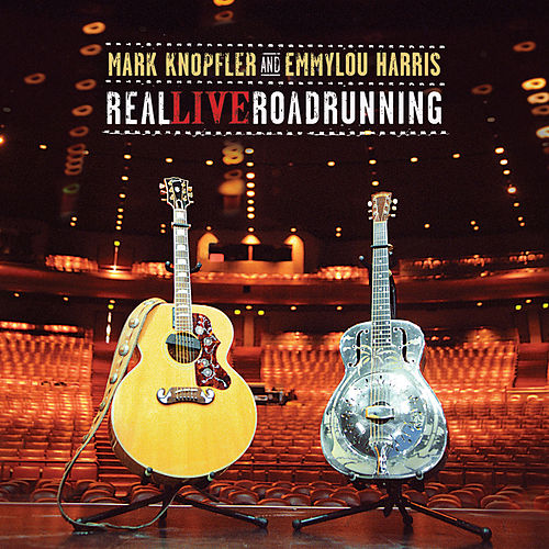 Play & Download Real Live Roadrunning by Mark Knopfler | Napster