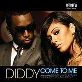 Play & Download Come To Me by Puff Daddy | Napster