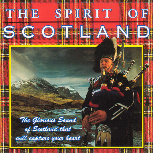 The Spirit Of Scotland by Various Artists