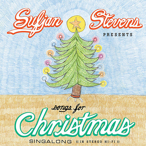 Songs For Christmas by Sufjan Stevens