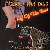 Leg Of The Boot Live In Holland by Tygers of Pan Tang