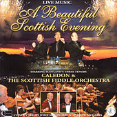 Play & Download A Beautiful Scottish Evening by Scottish Fiddle Orchestra & Caledon | Napster