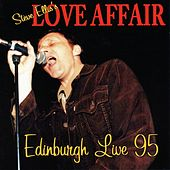 Play & Download Edinburgh Live 95 by Love Affair | Napster