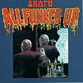 Play & Download All Funked Up by Snafu | Napster