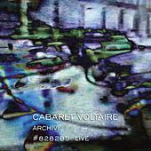 Play & Download Archive #828285 Live by Cabaret Voltaire | Napster