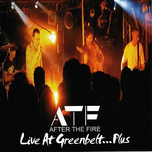 Play & Download Live at Greenbelt.... Plus by After the Fire | Napster