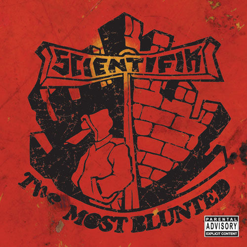 The Most Blunted by Scientifik