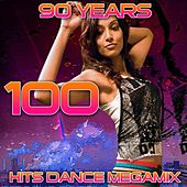 Play & Download 100 Hits Dance Megamix (90 Years) by Various Artists | Napster