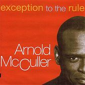 Play & Download Exception To The Rule by Arnold McCuller | Napster