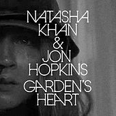 Play & Download Garden's Heart by Jon Hopkins | Napster