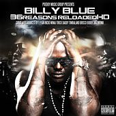 Play & Download 36 Reasons Reloaded HD by Billy Blue | Napster