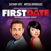 Play & Download First Date (Original Broadway Cast Recording) by Various Artists | Napster