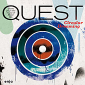 Play & Download Circular Dreaming by Quest | Napster