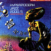 Play & Download Hypermodern Jazz 2000.5 by Alec Empire | Napster