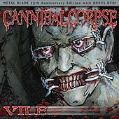 Play & Download Vile (Expanded Edition) by Cannibal Corpse | Napster
