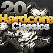 20 Hardcore Classics by Various Artists