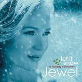 Play & Download Let It Snow: A Holiday Collection by Jewel | Napster