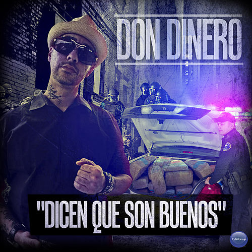 Play & Download Dicen Que Son Buenos by Don Dinero | Napster