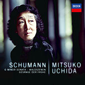 Play & Download Schumann: G Minor Sonata; Waldszenen; Gesänge der Frühe by Mitsuko Uchida | Napster