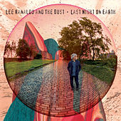 Last Night On Earth von Lee Ranaldo