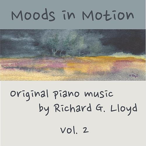Play & Download Moods in Motion, Vol. 2 by Richard Lloyd | Napster