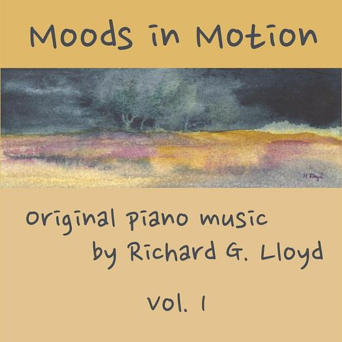 Play & Download Moods in Motion, Vol. 1 by Richard Lloyd | Napster