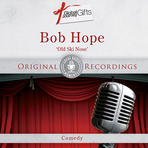 Great Audio Moments, Vol.37: Bob Hope by Bob Hope
