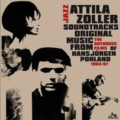 Play & Download Jazz Soundtracks by Attila Zoller | Napster